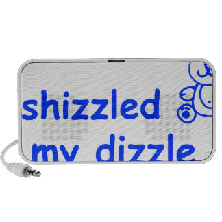 I-shizzled-in-my-dizzle-COM-BLUE.png Travelling Speaker