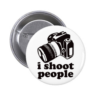 I Shoot People! 6 Cm Round Badge