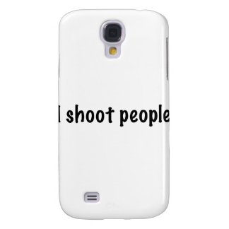 I Shoot People Galaxy S4 Case