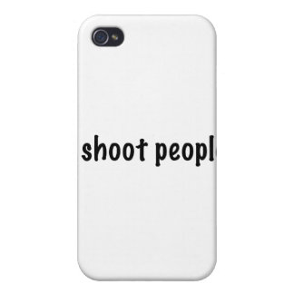 I Shoot People Case For The iPhone 4