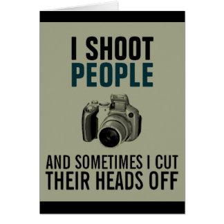 I shoot people funny camera photography card