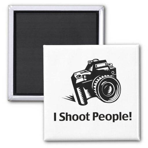 I Shoot People Photographer Magnets
