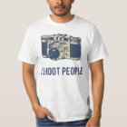 I Shoot People Photography Camera T-Shirt
