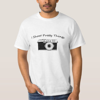 I Shoot Pretty Things Photogrphers T-Shirt