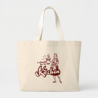 I should be in the Kitchen Jumbo Tote Bag