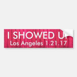 I Showed Up Los Angeles Bumper Sticker