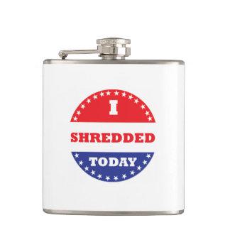 I Shredded Today Hip Flask
