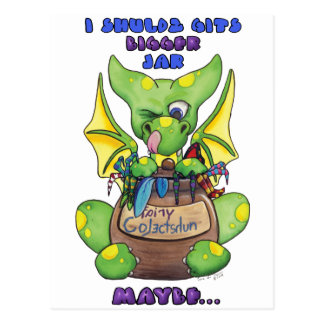 I shuldz git bigger Jar MAYBE cute baby dragon Postcards