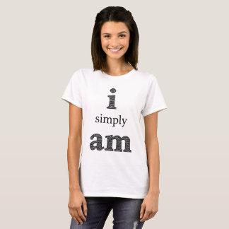 i Simply am, Spiritual Zen Shirt