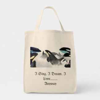 I Sing. I Dream. I Love........Anyway tote bag