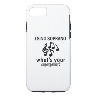 I sing Soprano iPhone 7 Case