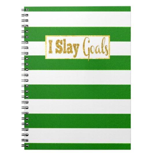 I Slay Goals Notebook