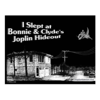 I slept at Bonnie Clyde s Joplin Hideout Post Card