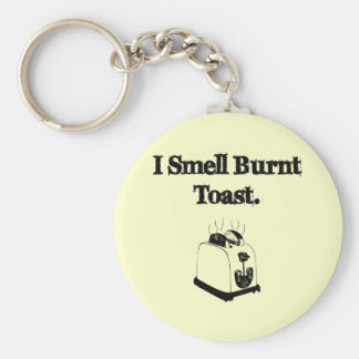 I Smell Burnt Toast Basic Round Button Key Ring