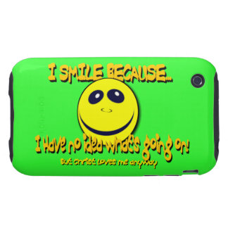 I SMILE BECAUSE...V1 TOUGH iPhone 3 COVER