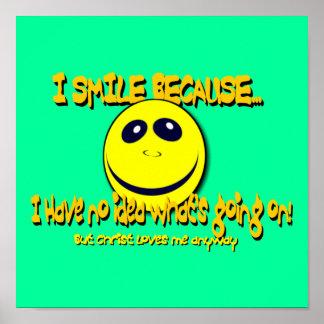 I SMILE BECAUSE V1 POSTER