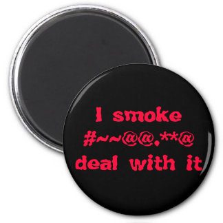 I smoke#~~@@.**@deal with it 6 cm round magnet