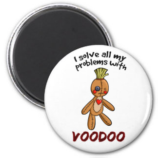 I solve all my problems with Voodoo 6 Cm Round Magnet