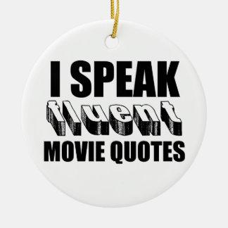 I Speak Fluent Movie Quotes Ornament