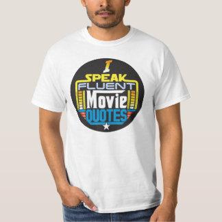 I Speak Fluent Movie Quotes Shirt Round Front