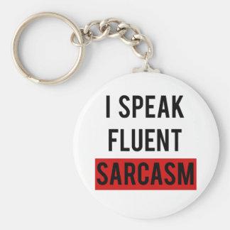 I speak fluent sarcasm key ring