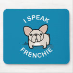 I Speak Frenchie - Blue Mousepad