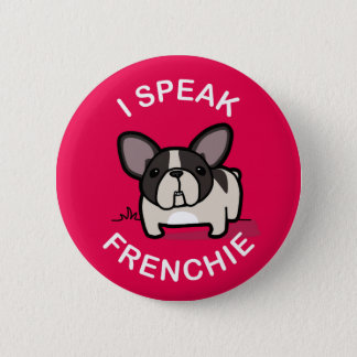 I Speak Frenchie - Pink 6 Cm Round Badge