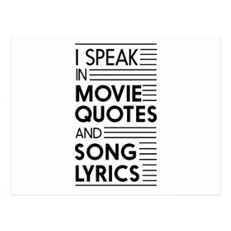 I Speak in Movie Quotes and Song Lyrics Postcard
