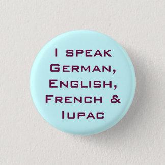 I speak IUPAC! 3 Cm Round Badge