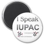 I Speak IUPAC Chemistry Nomenclature 6 Cm Round Magnet