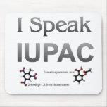 I Speak IUPAC Chemistry Nomenclature Mouse Pad