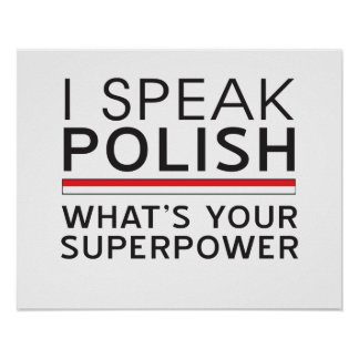 I Speak Polish What's Your Superpower? Poster