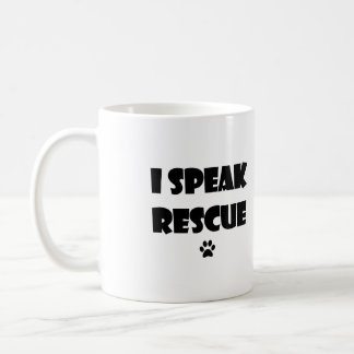I Speak Rescue Dog Mug