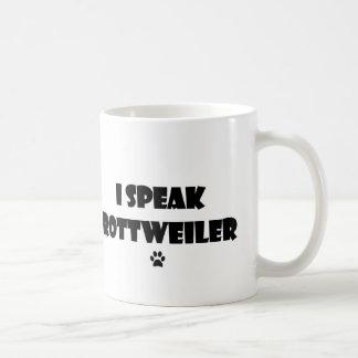 I Speak Rottweiler Mug