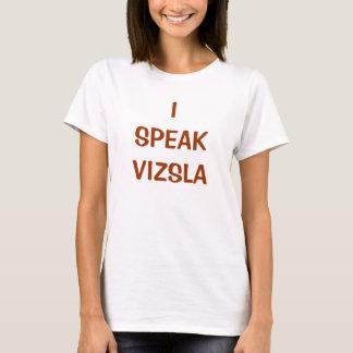 I SPEAK VIZSLA t-shirt (W)