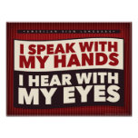 I speak with my hands. an ASL classroom poster
