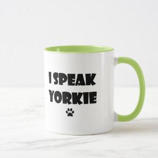 I Speak Yorkie Mug