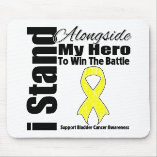 I Stand Alongside My Hero Bladder Cancer Mousepad