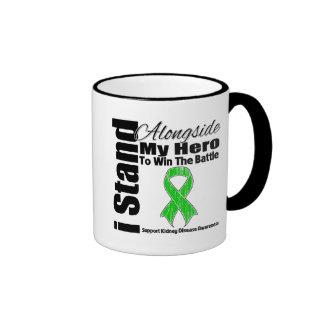 I Stand Alongside My Hero Kidney Disease Coffee Mugs