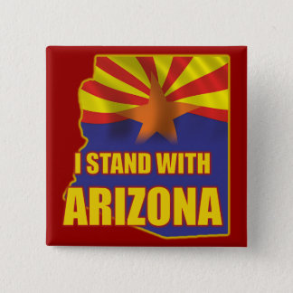 I stand with Arizona 15 Cm Square Badge