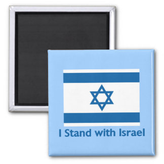 I Stand With Israel Gifts and Tees Square Magnet
