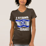 I stand with Israel! Tshirt