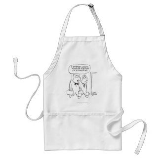 I Started Here as a Nobody Standard Apron