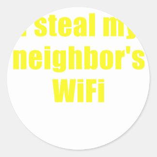 I Steal my Neighbors Wifi Round Sticker