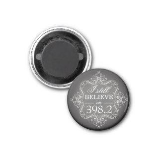 I Still Believe in 398.2 Fairytale Lover Magnet
