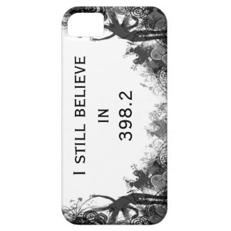 I still believe in fairy tales iPhone 5 case