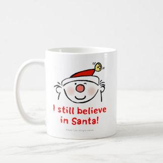 I still believe in Santa Basic White Mug