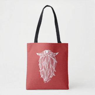 I Still Believe Tote Bag