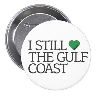 I still love the Gulf Coast 7.5 Cm Round Badge
