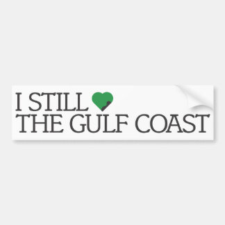 I still love the Gulf Coast Bumper Sticker